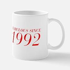 FABULOUS SINCE 1992-Bod red 300 Mugs