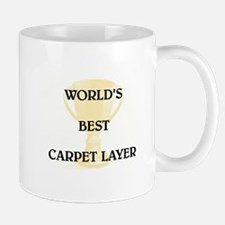 CARPET LAYER Mug