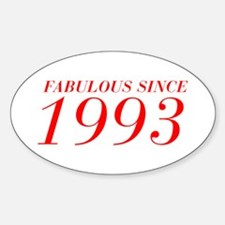 FABULOUS SINCE 1993-Bod red 300 Decal