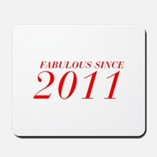 FABULOUS SINCE 2011-Bod red 300 Mousepad