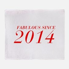 FABULOUS SINCE 2014-Bod red 300 Throw Blanket