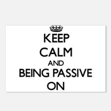 Keep Calm and Being Passi Postcards (Package of 8)