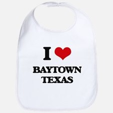 I love Baytown Texas Bib