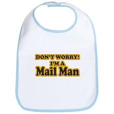 Don't Worry! I'm a Mail Man Bib