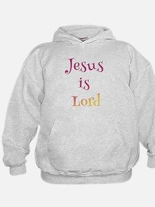 Jesus is Lord Hoodie