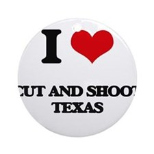 I love Cut And Shoot Texas Ornament (Round)