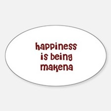 happiness is being Makena Oval Decal