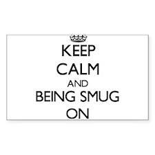 Keep Calm and Being Smug ON Decal