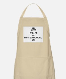 Keep Calm and Being Sophomoric ON Apron