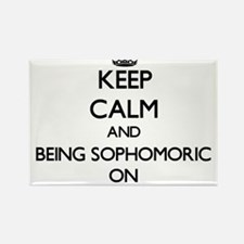 Keep Calm and Being Sophomoric ON Magnets