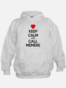 Keep Calm Call Memere Hoodie