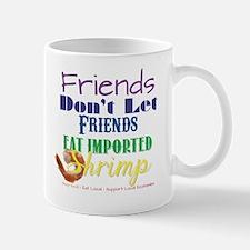 Eat Shrimp Mug