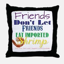 Local Shrimp Throw Pillow