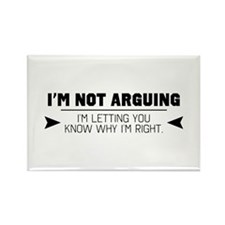 I'm Not Arguing Magnets