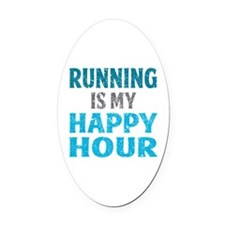 Running Is My Happy Hour Oval Car Magnet