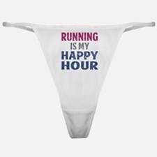 Running Is My Happy Hour Classic Thong