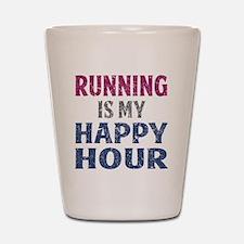 Running Is My Happy Hour Shot Glass