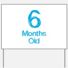 6 Months Old Baby Milestones Yard Sign