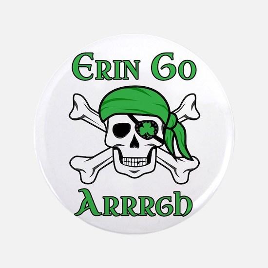 """Irish Pirate - Erin Go Arrrgh 3.5"""" Button"""