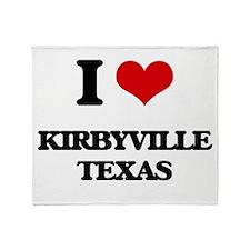 I love Kirbyville Texas Throw Blanket