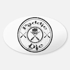 Paddle Oar Die (circle) Decal