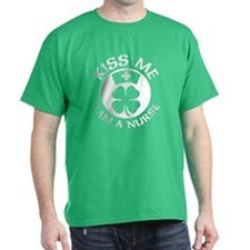 Kiss Me I Am A Nurse St Patricks Day Design T-Shir