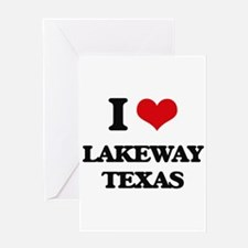 I love Lakeway Texas Greeting Cards