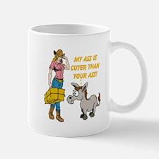 My Ass is Cuter than Your Ass! Mugs