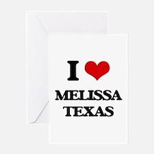 I love Melissa Texas Greeting Cards