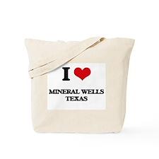 I love Mineral Wells Texas Tote Bag
