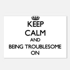 Keep Calm and Being Troub Postcards (Package of 8)