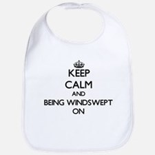 Keep Calm and Being Windswept ON Bib