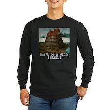 Dont be a dick DARK Long Sleeve T-Shirt