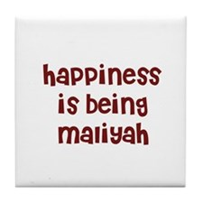 happiness is being Maliyah Tile Coaster
