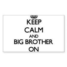Keep Calm and Big Brother ON Bumper Stickers