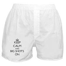 Keep Calm and Big Shots ON Boxer Shorts