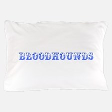 Bloodhounds-Max blue 400 Pillow Case