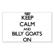 Keep Calm and Billy Goats ON Decal