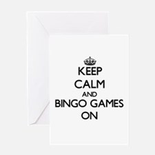 Keep Calm and Bingo Games ON Greeting Cards