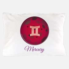 Mercury Pillow Case