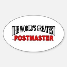 """""""The World's Greatest Postmaster"""" Oval Decal"""