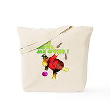 You Bowl Me Over ! Tote Bag