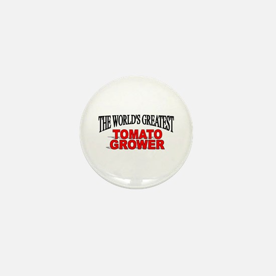 """The World's Greatest Tomato Grower"" Mini Button"