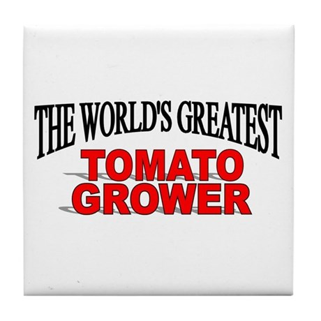 """The World's Greatest Tomato Grower"" Tile Coaster"