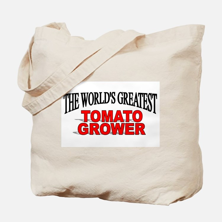 """The World's Greatest Tomato Grower"" Tote Bag"