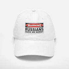 Warning Russians Make Me Horny Baseball Baseball Cap