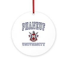PHANEUF University Ornament (Round)