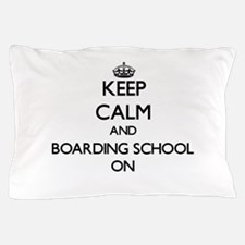 Keep Calm and Boarding School ON Pillow Case