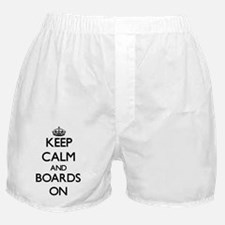 Keep Calm and Boards ON Boxer Shorts