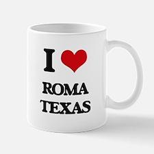 I love Roma Texas Mugs